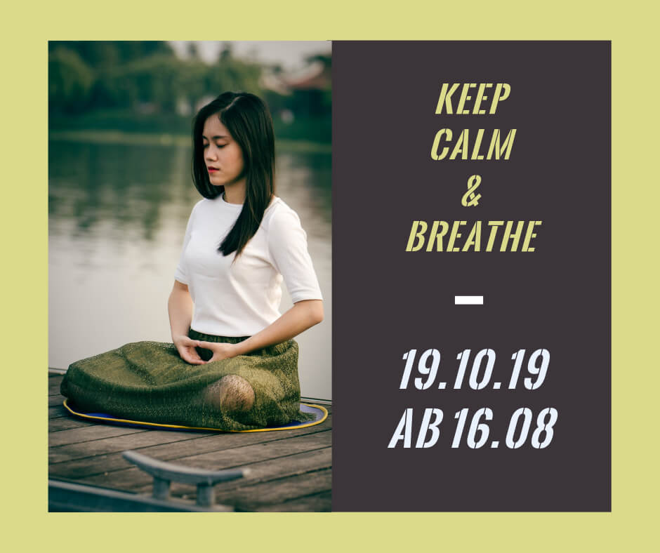 Keep Calm & Breathe Yogaworkshop bei Yogabati